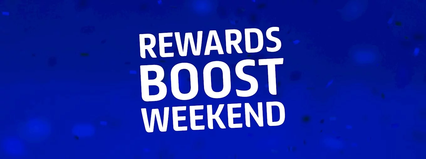 1. Rewards Boost Weekend.png
